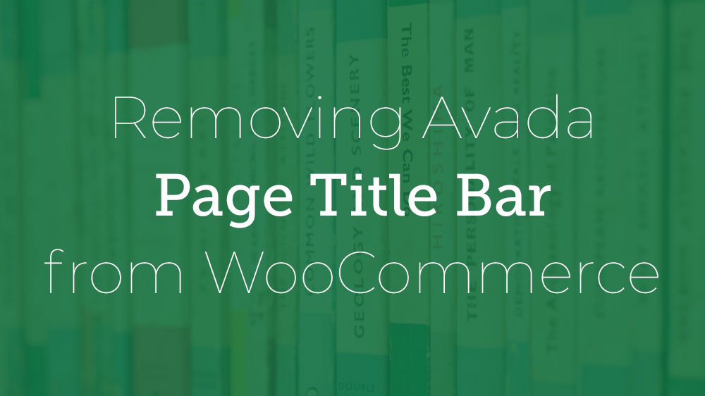 Removing Page Title Bar WooCommerce