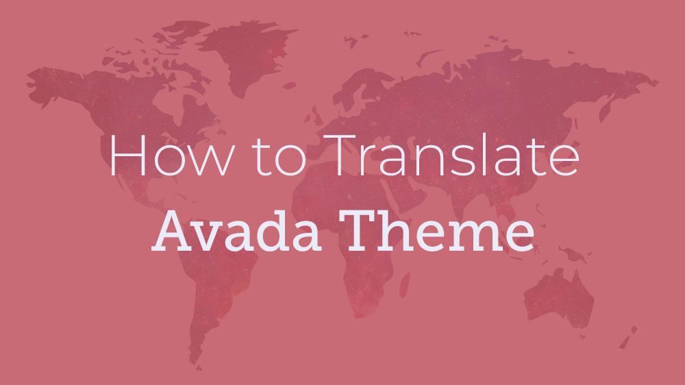 How to Translate Avada theme